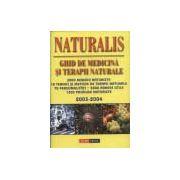 NATURALIS - Ghid de medicina si terapii naturale