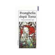 Evanghelia dupa Toma (editie bilingva)