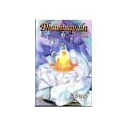 Dhammapada - calea legii divine revelata de Buddha - vol VI