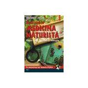 Incursiune in medicina naturista. Editia a IX-a (2 vol.)