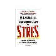 Manualul suferindului de stres