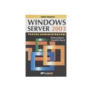 Windows server 2003 pentru administratori