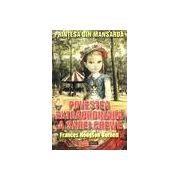 Printesa din mansarda - povestea extraordinara a Sarei Grewe