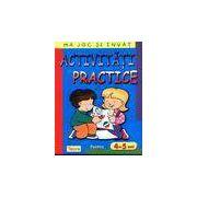 Activitati practice pentru 4-5 ani