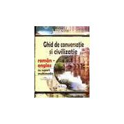 Ghid de conversatie si civilizatie roman-englez(carte+CD-software multimedia)