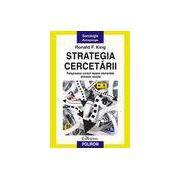 Strategia cercetarii. Treisprezece cursuri despre elementele stiintelor sociale