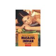Masajul indian. Ghid practic