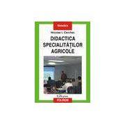 Didactica specialitatilor agricole