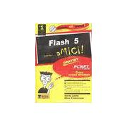 Flash 5 pentru â