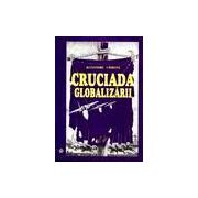 Cruciada globalizarii