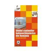 Ghidul statiunilor balneoclimaterice din Romania (roman-englez)
