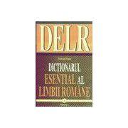 DELR Dictionar esential al Limbii Romane