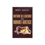 Mituri si legende ale Romei antice