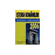 Istoria romanilor pentru testarea nationala 2006
