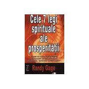 Cele 7 legi spirituale alea prosperitatii