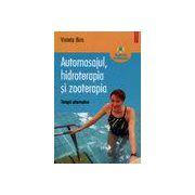 Automasajul, hidroterapia si zooterapia. Terapii alternative