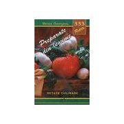 333 Retete - Preparate din legume