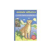 Animale salbatice - Cititi, lipiti si colorati