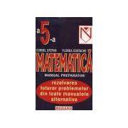 Matematica . Manual preparator pentru clasa a 5-a