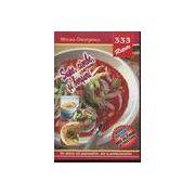333 Retete - Supe ciorbe si borsuri