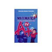 Matematica - exercitii si probleme pentru clasa a IV-a