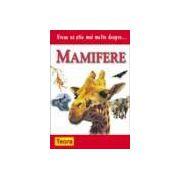 Vreau sa stiu mai multe despre mamifere