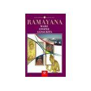 Ramayana - Mare epopee sanscrita