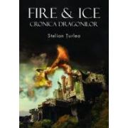 Fire & Ice. Cronica dragonilor