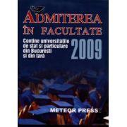 Admiterea în facultate 2009