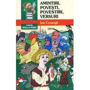 Amintiri, povesti, povestiri, versuri, editia a III-a, revizuita si adaugita