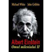 Albert Einstein - Omul mileniului II