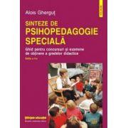 Sinteze de psihopedagogie speciala. Ghid pentru concursuri si examene de obtinere a gradelor didactice