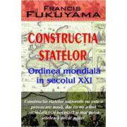 Constructia statelor. Ordinea mondiala in secolul XXI
