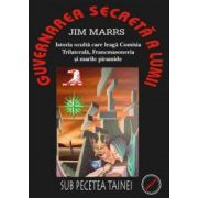 Guvernarea Secreta, Istoria oculta care leaga Comisia Trilaterala, Francmasoneria