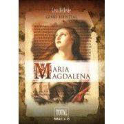 Maria Magdalena – ghid esenţial