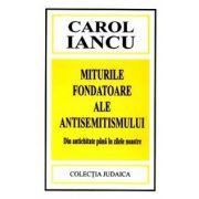 Miturile fondatoare ale antisemitismului