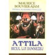 Attila: biciul lui Dumnezeu