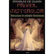 Pragul misterelor - Intruziune in stiintele blestemate