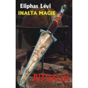 Inalta magie - Ritualul
