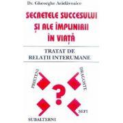 Secretele succesului si ale implinirii in viata