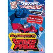 Sa-l cunoastem pe Optimus Prime