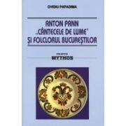 Anton Pann - Cantecele de lume si folclorul Bucurestilor