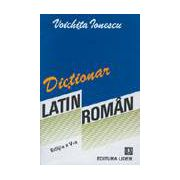 DICTIONAR LATIN-ROMAN