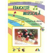 Educatie muzicala. Culegere de cantece clasele  I-IV