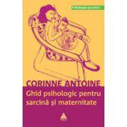 Ghid psihologic pentru sarcina si maternitate