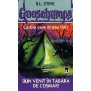 Goosebumps - Bun venit in tabara de cosmar!