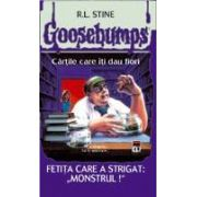 Goosebumps - Fetita care a strigat: 'Monstrul!'