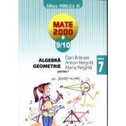 Mate 2000+9/10 - Aritmetica, algebra, geometrie. Clasa a 7-a, partea I