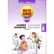 Mate 2000+9/10 - Aritmetica, algebra, geometrie. Clasa a 8-a, partea I
