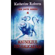 Cele sapte minuni vol. 4 - Mausoleul din Halicarnas